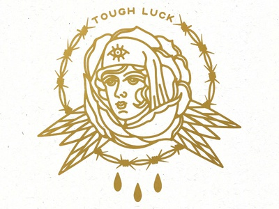 Tough Luck