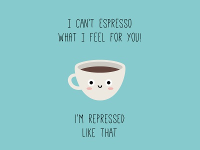 I can't espresso what I feel for you coffee illustration foodie food and drink food illustration food kawaii digital character dribbbleweeklywarmup vector cute illustration espresso coffee