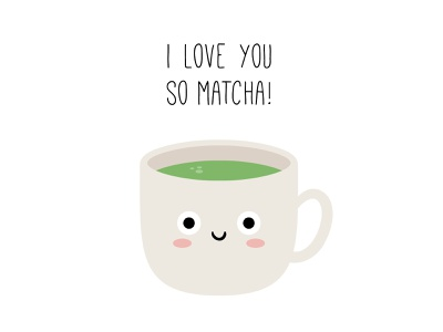 I love you so matcha! vector art food and beverage food kawaii vector digital illustration cute coffee matcha latte matcha valentinesday valentines day valentine day valentine dribbbleweeklywarmup