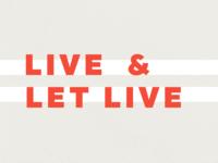 Live & Let Live Desktop