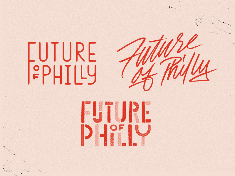Future Philly  grit future lettering hand written philadelphia philly