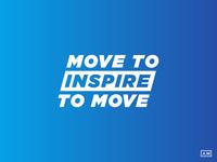 Move To Inspire To Move - Primitive Parkour Motto