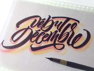 Début Décembre logo brushpen lettering type custom calligraphy brush tombow fabercastell debut decembre