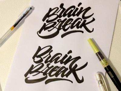 Brain Break logo brushpen lettering type custom calligraphy brush tombow fabercastell joluvian brain break