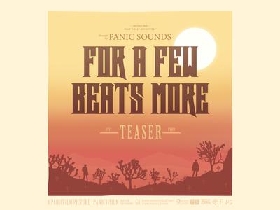 Panic sounds — For a few beats more (mix) teaser cover vestern west soundtrack sun dust desert cowboy cemetery leone eastwood clint trees