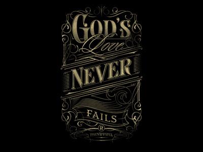 God's Love Never Fails koszulki biblijne design custom apparel apparel tshirt typografia typography verse god