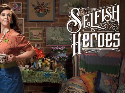 Selfish Heroes