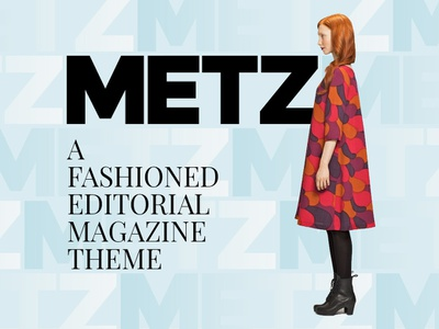Metz Theme Elements Cover fashion journal magazine editorial blogging blog webdesign website wordpress web ux ui template theme design creative
