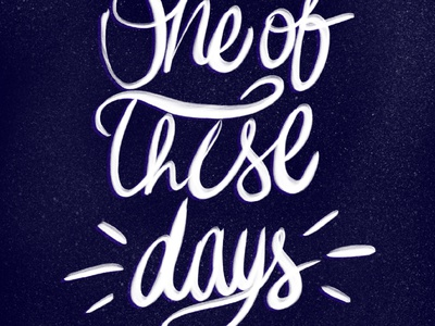 one of these days foo fighters illustration art design digital calligraphy lettering