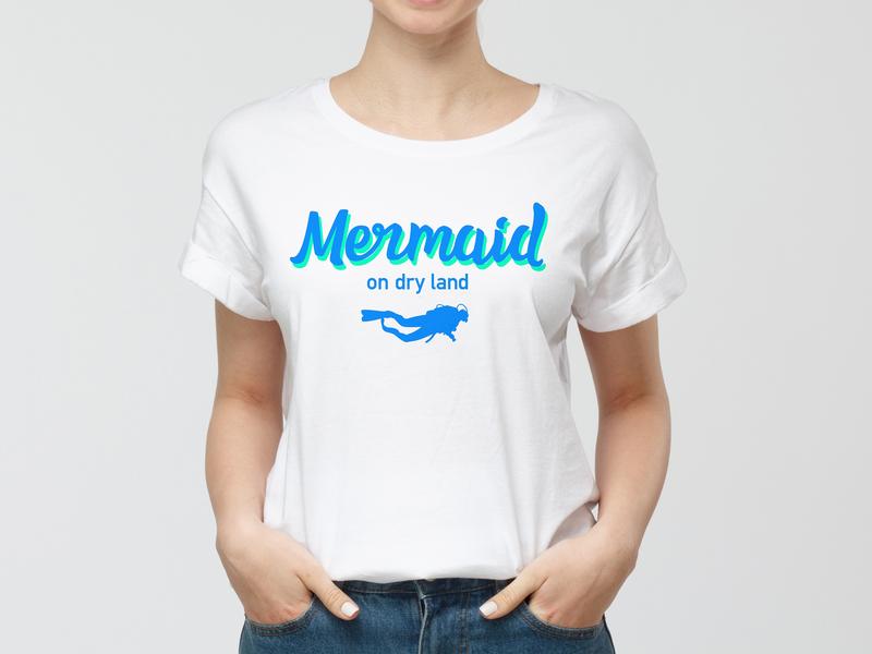T-shirt Diving Mermaid design quote diving t-shirt illustration illustration design typedesign scubadiver mermaid typography t-shirt design tshirt design t-shirt tshirt scuba diving scuba scuba diving t-shirt design