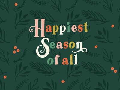 Happiest Season Of All