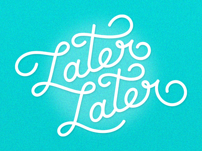 Later Later 03 party halftone lettering hand later nightlife bar
