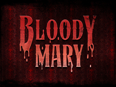 Bloody Mary - Spooky Games Kids Play Series 1/3 design vector typestyles type dripping spooky halloween