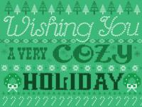 Wishing everyone a very cozy holiday!