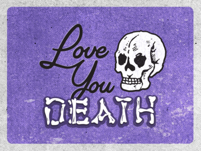 """""""Love you to death"""", she whispered. hand lettering bones illustration. lettering purple goth skull valentine greeting card valentines day"""