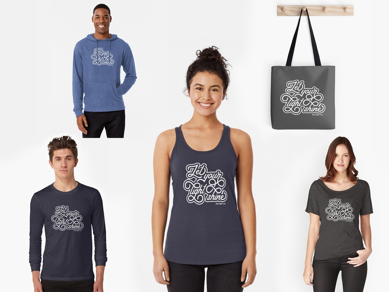 Let Your Light Shine Apparel tank top hoodie bag clothing tshirt apparel let your light shine bible verse bible encouragement christian lettering typography type