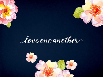Love One Another v2 texture flowers christian love love one another typography type lettering