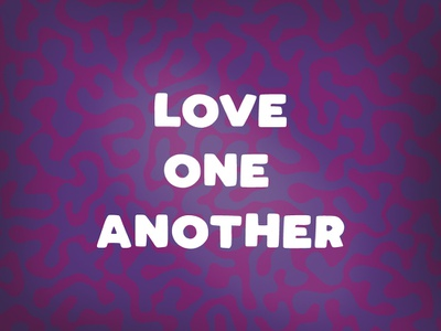 Love One Another v3 patterns pattern love one another love christian typography type lettering