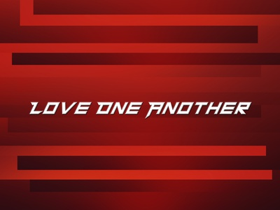 Love One Another v10 encouragement love one another love christian typography type