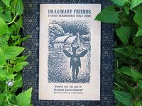 Imaginary Friends: A Cross-Dimensional Field Guide