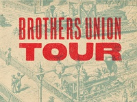 Brothers Union Tour 1