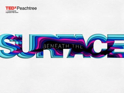 TedX Peachtree - Process 3d illustration poster graphics design design color type atlanta tedx cut paper logo typography