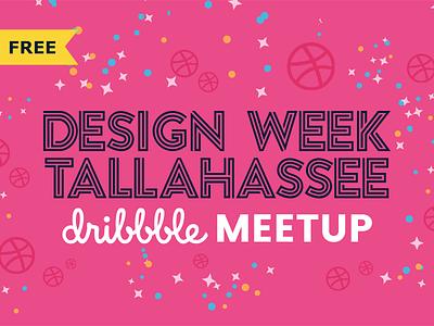 #DWT2017 Dribbble Meetup! free design week tallahassee meetup dribbble dwt2017