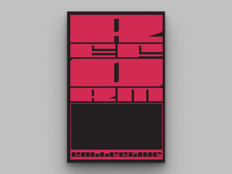 Reform Typographic Poster 3 type art typeface type fonts fit collective reform typographic typographic poster branding mural poster design typography