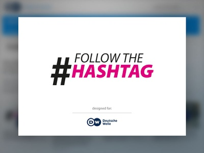 #Follow the Hashtag social media logo design deutsche welle viral video hashtag
