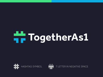 TogetherAs1 - Logo Design Exploration (for sale) for sale unused buy people support help together group support exploration clean design green blue logo healthcare identity campaign media tech digital logotype logo design logo designer negative space logo hashtags negative space t letter logo hashtag branding logo