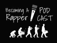 Becoming A Rapper Podcast banner