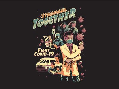 Stronger Together corona virus health care nurse doctors covid-19 graphic tee tshirt illustration