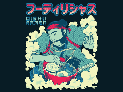 Foodilicious - Oishii Ramen food japanese food yummy ramen samurai japan screen printing art tshirt art illustration t-shirt illustration tshirtdesign tshirt