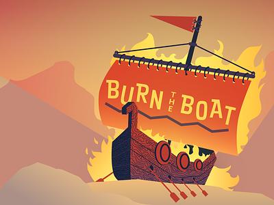 Burn The Boat viking fire ship burn the boat