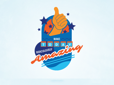 Make Today Ridiculously Amazing crest icon badge stars thumbs up motivation