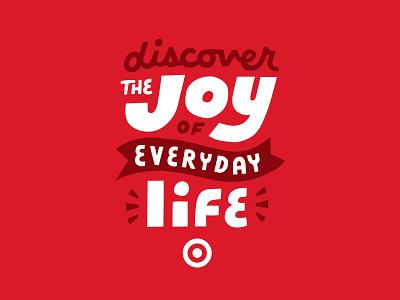 Discover the Joy minneapolis glow ribbon bullseye script custom hand drawn lettering typography discover joy target