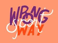 Wrong Way Sport