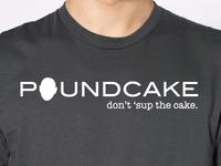 """""""Poundcake"""" T-Shirt"""