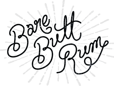 Bare Butt Rum typography texture hand-drawn logo calligraphy
