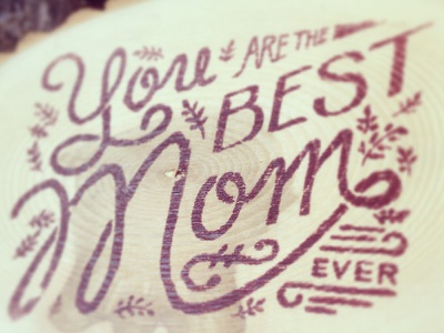 Mother's Day typography texture hand-drawn calligraphy wood