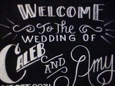 Wedding Welcome chalk chalkboard typography hand lettering calligraphy chalk marker