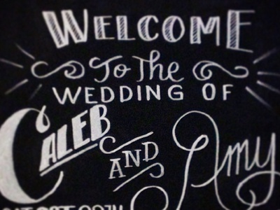 Wedding Welcome chalk chalkboard typography hand lettering calligraphy chalk marker