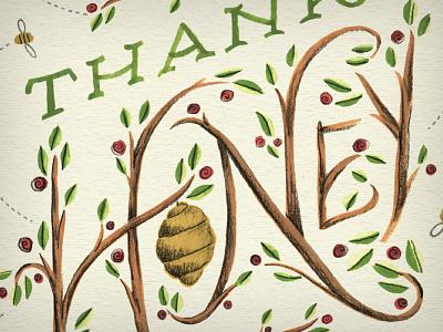 Thanks Honey! illustration lettering beezinthetrap