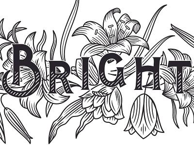 Bright-eyed! lettering illustration flowers