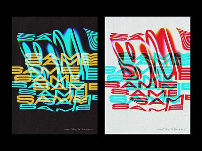 Same. type design design typography design texture distortion same