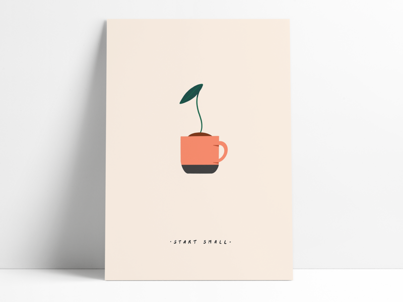 Start Small poster design poster sapling plant simple inspirational inspiration digital illustration illustration
