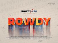 Rowdy PRO - Latin Display Typeface