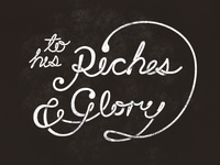 Riches & Glory