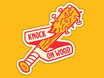 Knock on wood sensitive tough guys sticker nails baseball bat