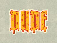 Dude Sticker